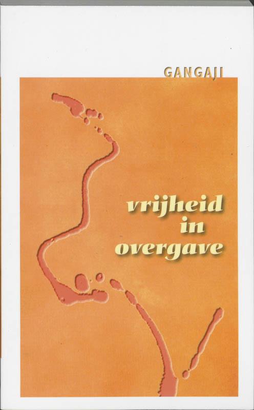 De voorkant van het boek met de titel : Vrijheid in overgave