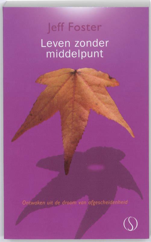 De voorkant van het boek met de titel : Leven zonder middelpunt