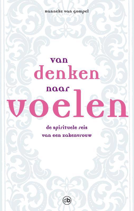 De voorkant van het boek met de titel : Van denken naar voelen