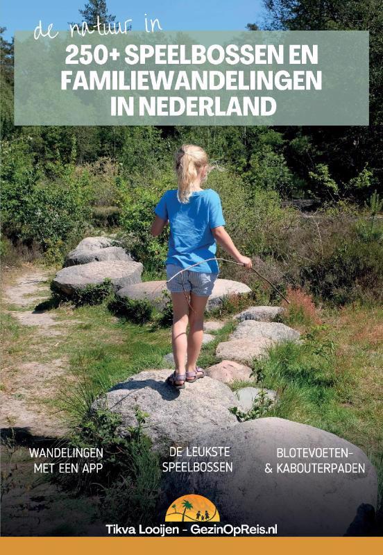 De voorkant van het boek met de titel : Speelbossen en familiewandelingen in Nederland