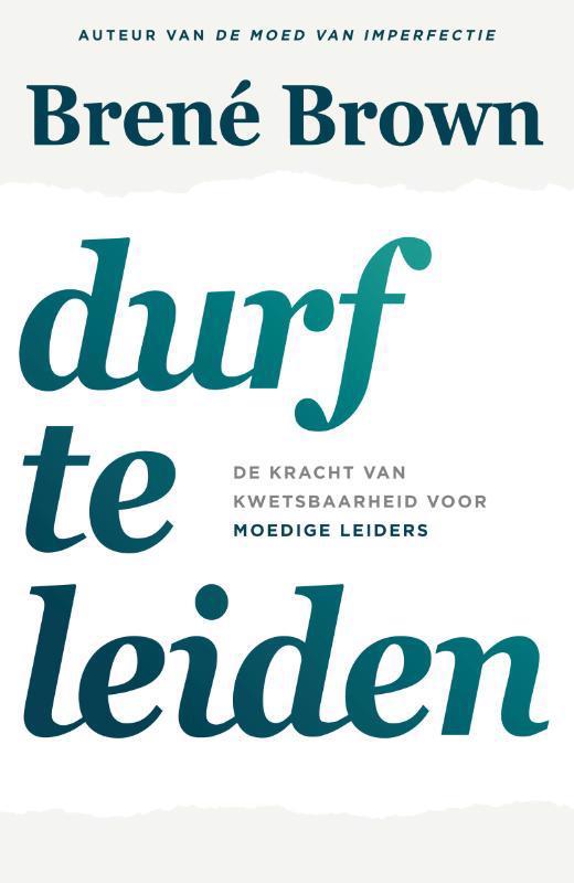 De voorkant van het boek met de titel : Durf te leiden