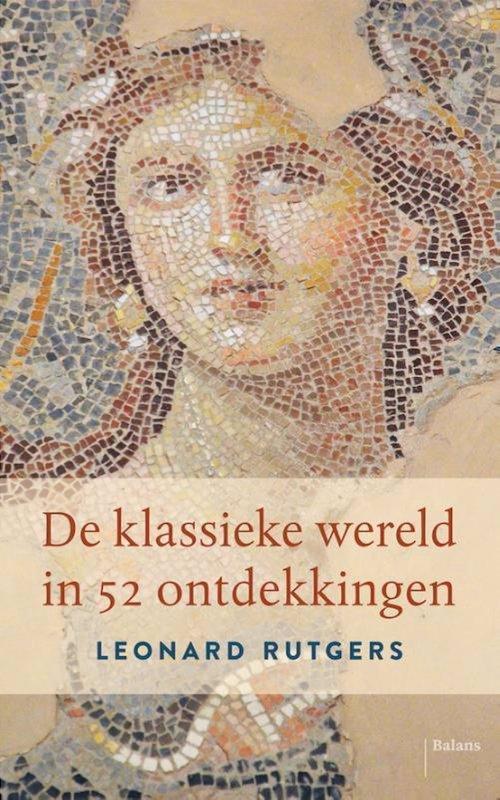 De voorkant van het boek met de titel : De klassieke wereld in 52 ontdekkingen