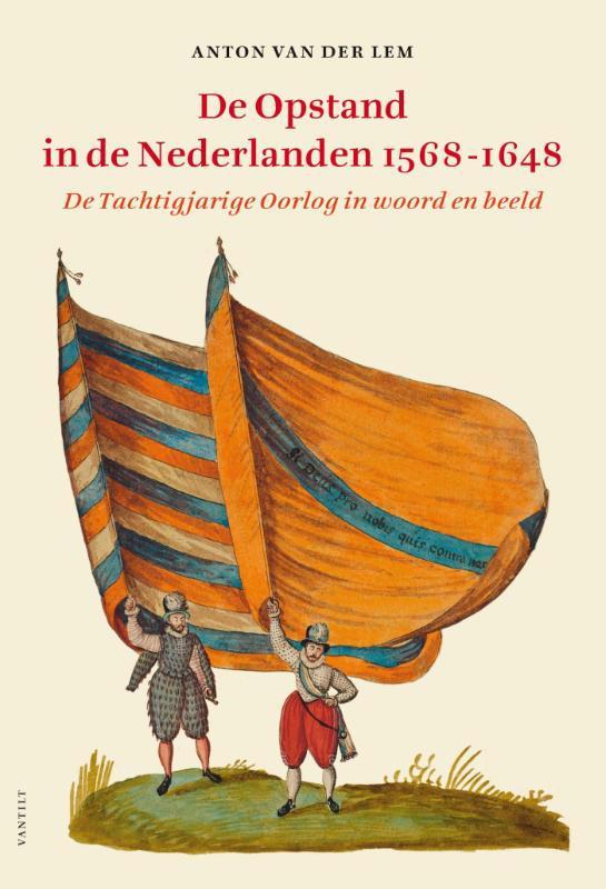 De voorkant van het boek met de titel : De opstand in de Nederlanden 1568-1648