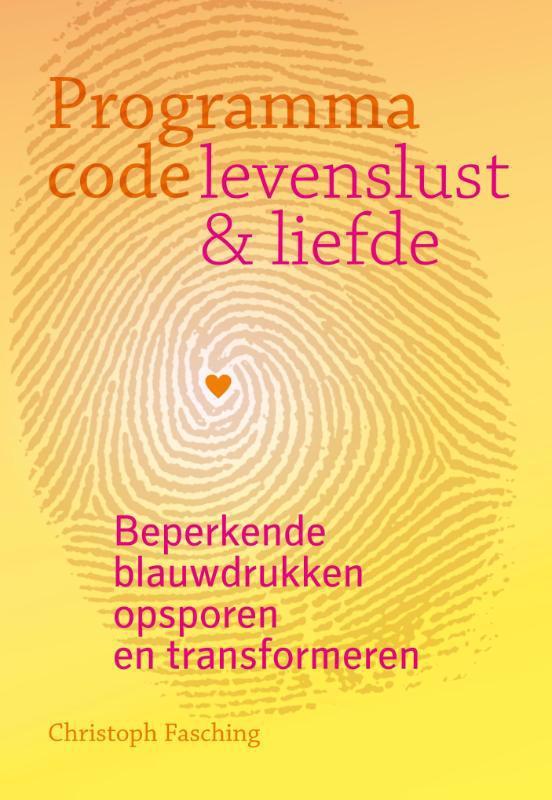 De voorkant van het boek met de titel : Programmacode: levenslust en liefde