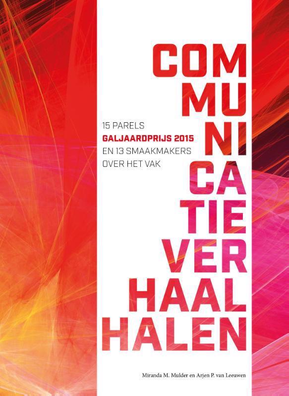 De voorkant van het boek met de titel : Communicatieverhaal halen