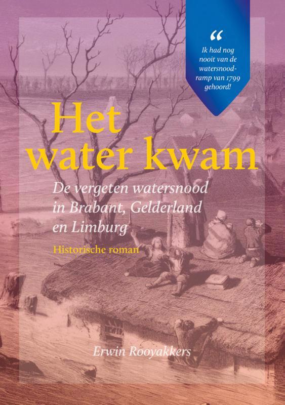 De voorkant van het boek met de titel : Het water kwam