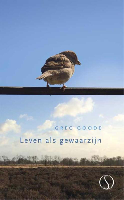 De voorkant van het boek met de titel : Leven als gewaarzijn
