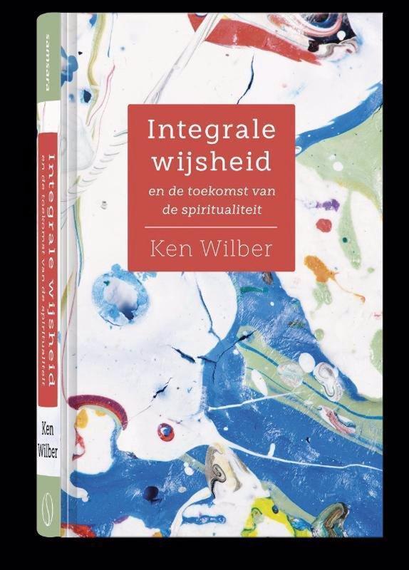 De voorkant van het boek met de titel : Integrale wijsheid