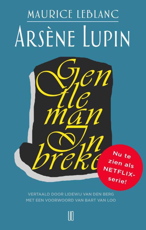 De voorkant van het boek met de titel : Arsène Lupin, gentleman inbreker