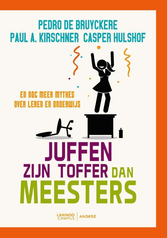 De voorkant van het boek met de titel : Juffen zijn toffer dan meesters