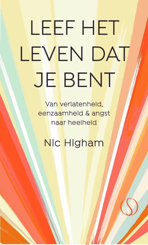 De voorkant van het boek met de titel : Leef het leven dat je bent