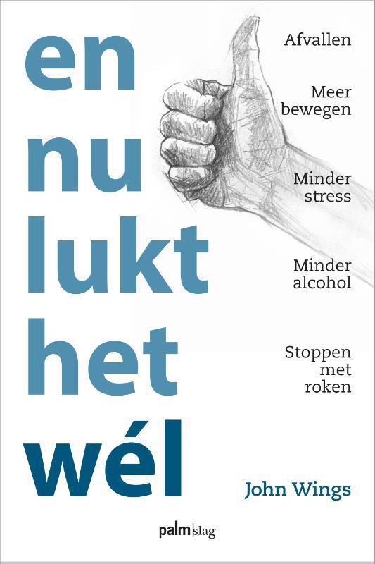 De voorkant van het boek met de titel : En nu lukt het wél